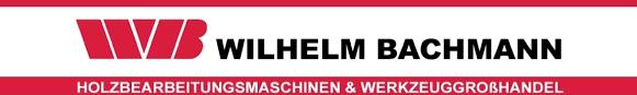 Wilhelm Bachmann  - Spezialist für Verkauf und Service von neuen und gebrauchten Holzbearbeitungsmaschinen